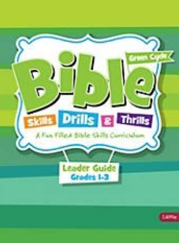 Bible Skills, Drills, & Thrills Green Cycle