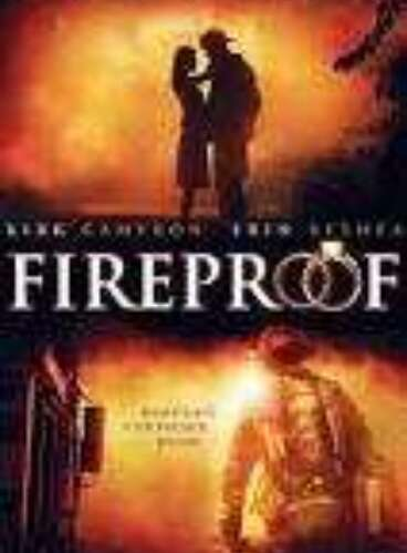 Fire Proof (Movie)